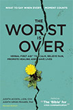 The Worst Is Over (Revised)